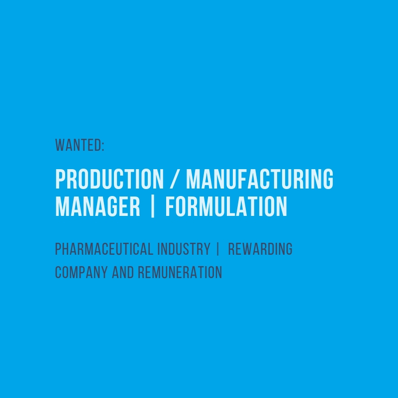 Production / Manufacturing Manager | Formulation